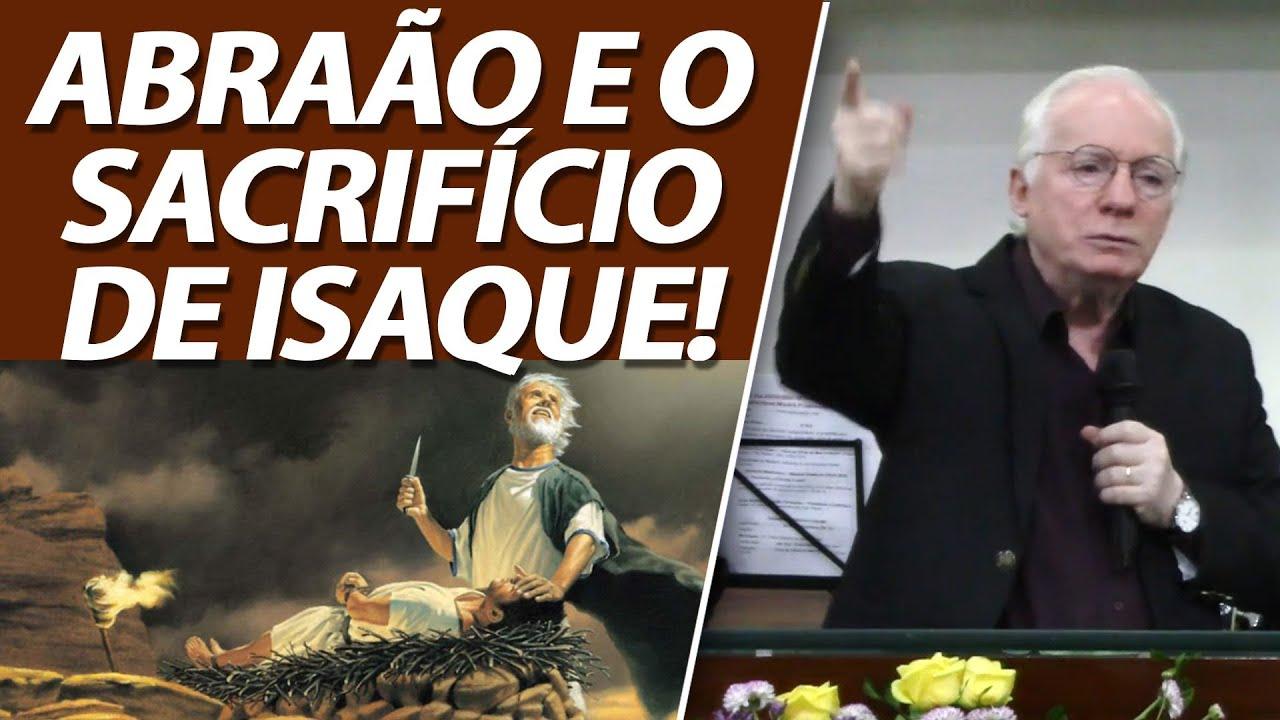 Abraão e o sacrifício de Isaque (Genesis 22) Pastor Paulo Seabra