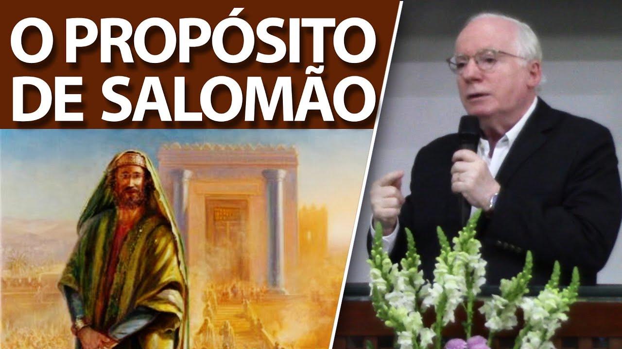 O PROPÓSITO DE SALOMÃO | Pregação de Paulo Seabra em 2021