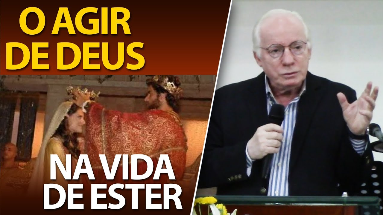 O ação de Deus na história da Rainha Ester   Estudo Bíblico do Pastor Paulo Seabra