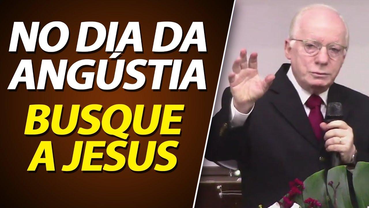 No dia da angústia, busque ao Senhor Jesus | Pastor Paulo Seabra