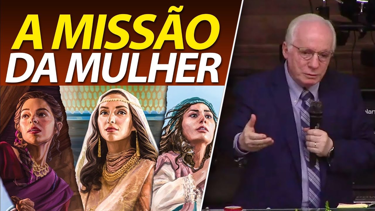 A missão da mulher   Pastor Paulo Seabra